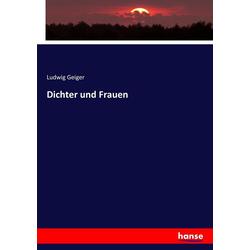 Dichter und Frauen als Buch von Ludwig Geiger