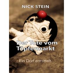 Der Tote vom Töpfermarkt: eBook von Nick Stein