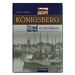 Königsberg in 144 Bildern - Buch