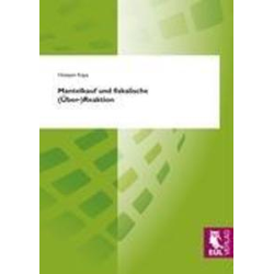 Mantelkauf und fiskalische (Über-)Reaktion als Buch von Hüseyin Kaya