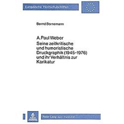 A. Paul Weber. Bernd Bornemann  - Buch