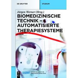 Biomedizinische Technik 9. Automatisierte Therapiesysteme: eBook von