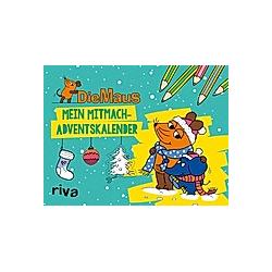 Die Maus - Mein Mitmach-Adventskalender - Kalender