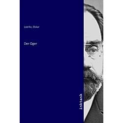 Der Oger. Oskar Loerke  - Buch