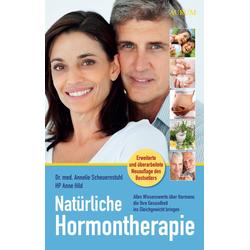 Natürliche Hormontherapie: Buch von Anne Hild/ Annelie Scheuernstuhl