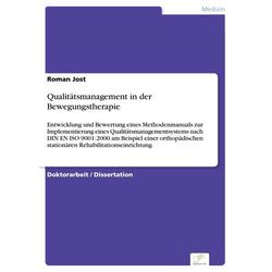 Qualitätsmanagement in der Bewegungstherapie