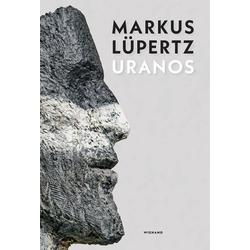 Markus Lüpertz Uranos als Buch von Thomas A. Lange/ Jürgen Flimm/ Heinrich Heil/ Raimund Stecker/ Markus Lüpertz
