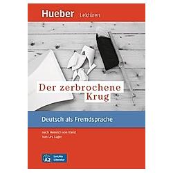 Der zerbrochene Krug. Urs Luger  - Buch