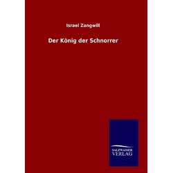 Der König der Schnorrer als Buch von Israel Zangwill