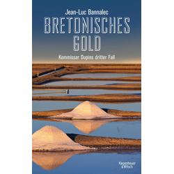Bretonisches Gold als Buch von Jean-Luc Bannalec