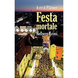 Festa Mortale. Astrid Plötner  - Buch