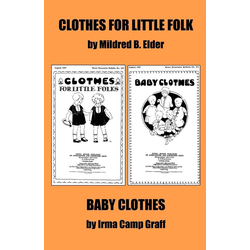 Clothes for Little Folks and Baby Clothes als Taschenbuch von Mildred B. Elder
