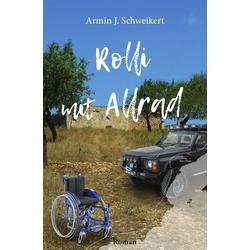 Rolli mit Allrad als Buch von Armin Schweikert