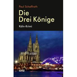 Die Drei Könige als Buch von Paul Schaffrath