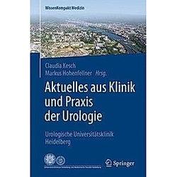 Aktuelles aus Klinik und Praxis der Urologie