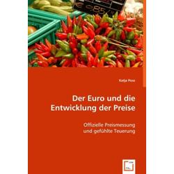 Der Euro und die Entwicklung der Preise als Buch von Katja Poss