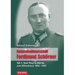 Vom Pour le mérite zum Ritterkreuz 1892-1943 als Buch von Roland Kaltenegger
