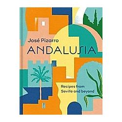 Andalusia. José Pizarro  - Buch