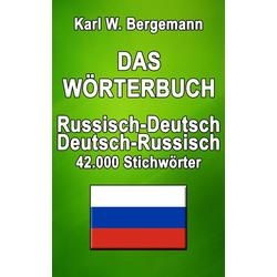 Das Wörterbuch Russisch-Deutsch / Deutsch-Russisch