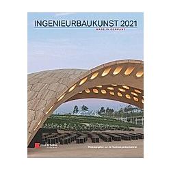 Ingenieurbaukunst 2021. Bundesingenieur  - Buch