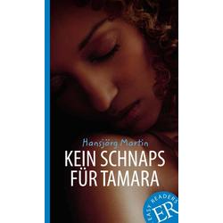 Kein Schnaps für Tamara als Buch von Hansjörg Martin