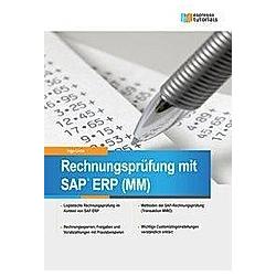 Rechnungsprüfung mit SAP ERP (MM). Ingo Licha  - Buch