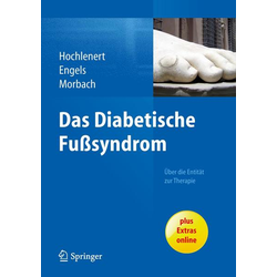 Das diabetische Fußsyndrom - Über die Entität zur Therapie