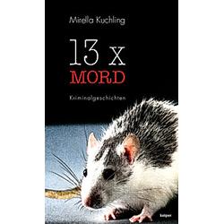 13 x Mord. Mirella Kuchling  - Buch