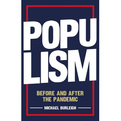 Populism: eBook von Michael Burleigh