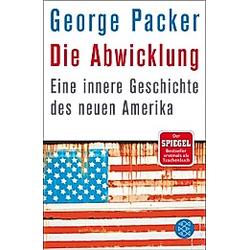 Die Abwicklung. George Packer  - Buch