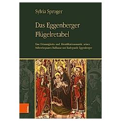 Das Eggenberger Flügelretabel. Sylvia Sproger  - Buch
