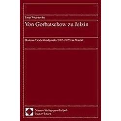 Von Gorbatschow zu Jelzin. Tanja Wagensohn  - Buch