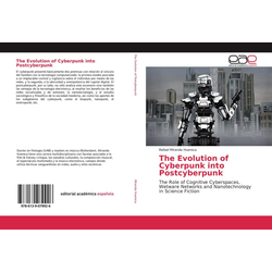 The Evolution of Cyberpunk into Postcyberpunk als Buch von Rafael Miranda Huereca