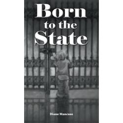 Born To The State als Buch von Diane Mancuso
