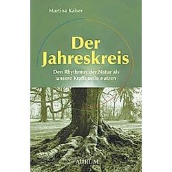 Der Jahreskreis. Martina Kaiser  - Buch