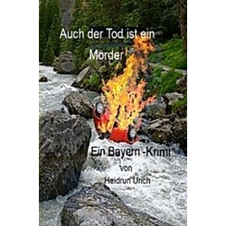 Auch der Tod ist ein Mörder. Heidrun Urich  - Buch