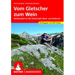 Vom Gletscher zum Wein als Buch von Silvia Sarcletti/ Elisabeth Zienitzer