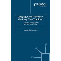 Language and Gender in the Fairy Tale Tradition: eBook von Alessandra Levorato