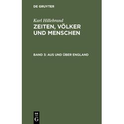 Aus und über England als Buch von Karl Hillebrand