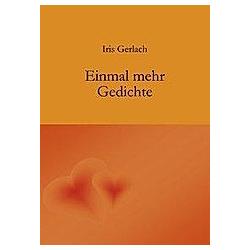 Einmal mehr. Iris Gerlach  - Buch