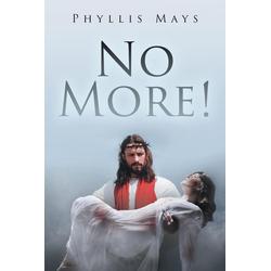 No More!: eBook von Phyllis Mays