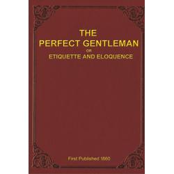 The Perfect Gentleman als Buch von A. Gentleman