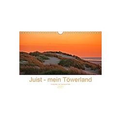 Juist - mein Töwerland (Wandkalender 2021 DIN A4 quer)