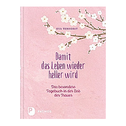 Damit das Leben wieder heller wird. Eva Terhorst  - Buch
