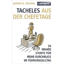 Tacheles aus der Chefetage. Gunar M. Michael  - Buch
