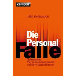 Die Personalfalle: eBook von Jörg Knoblauch