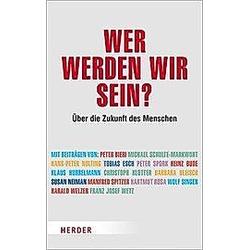 Wer werden wir sein?. Andreas Lipinski  - Buch