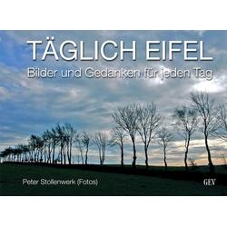 Täglich Eifel als Buch von Peter Stollenwerk
