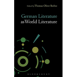 German Literature as World Literature: eBook von