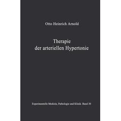 Therapie der arteriellen Hypertonie: eBook von O. H. Arnold